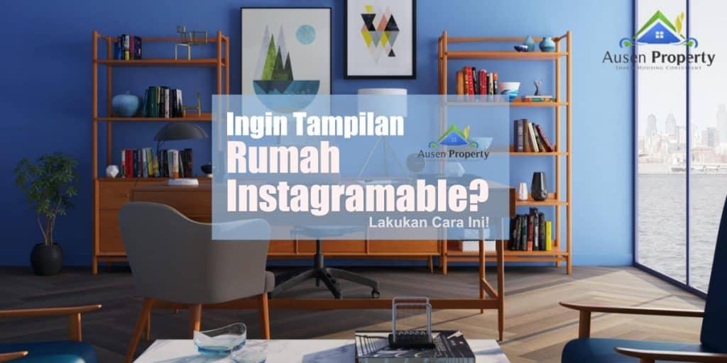 Tampilan Rumah Instagramable Ausen Property.jpg